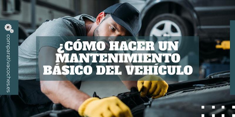 cómo hacer un mantenimiento básico del vehículo