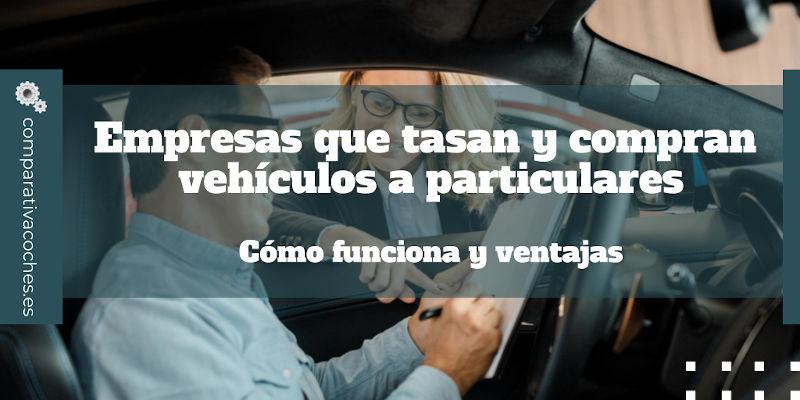 empresas tasación y compra de coches a particulares