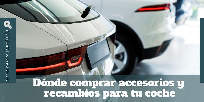 dónde comprar accesorios y recambios para tu coche